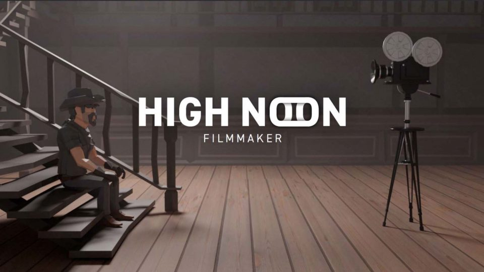 Screenshot aus HIGH NOON – VR FILMMAKER